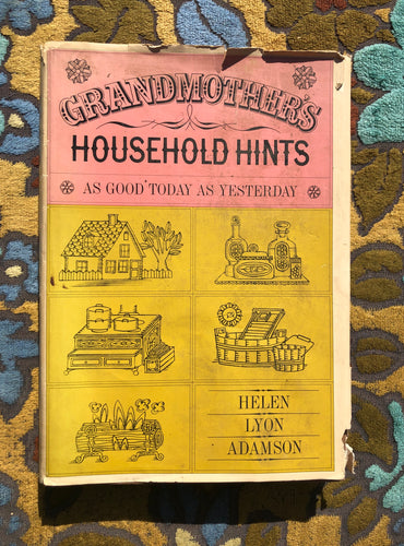 Grandmother's Household Hints by Helen Lyon Adamson