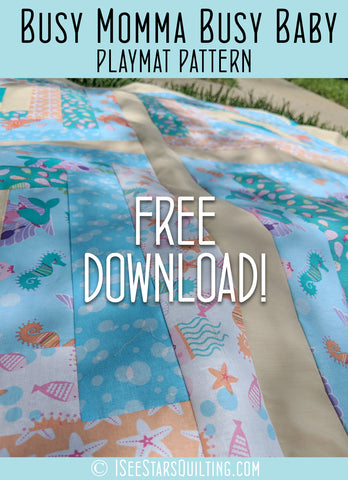 Busy Momma Busy Baby Quilt Pattern
