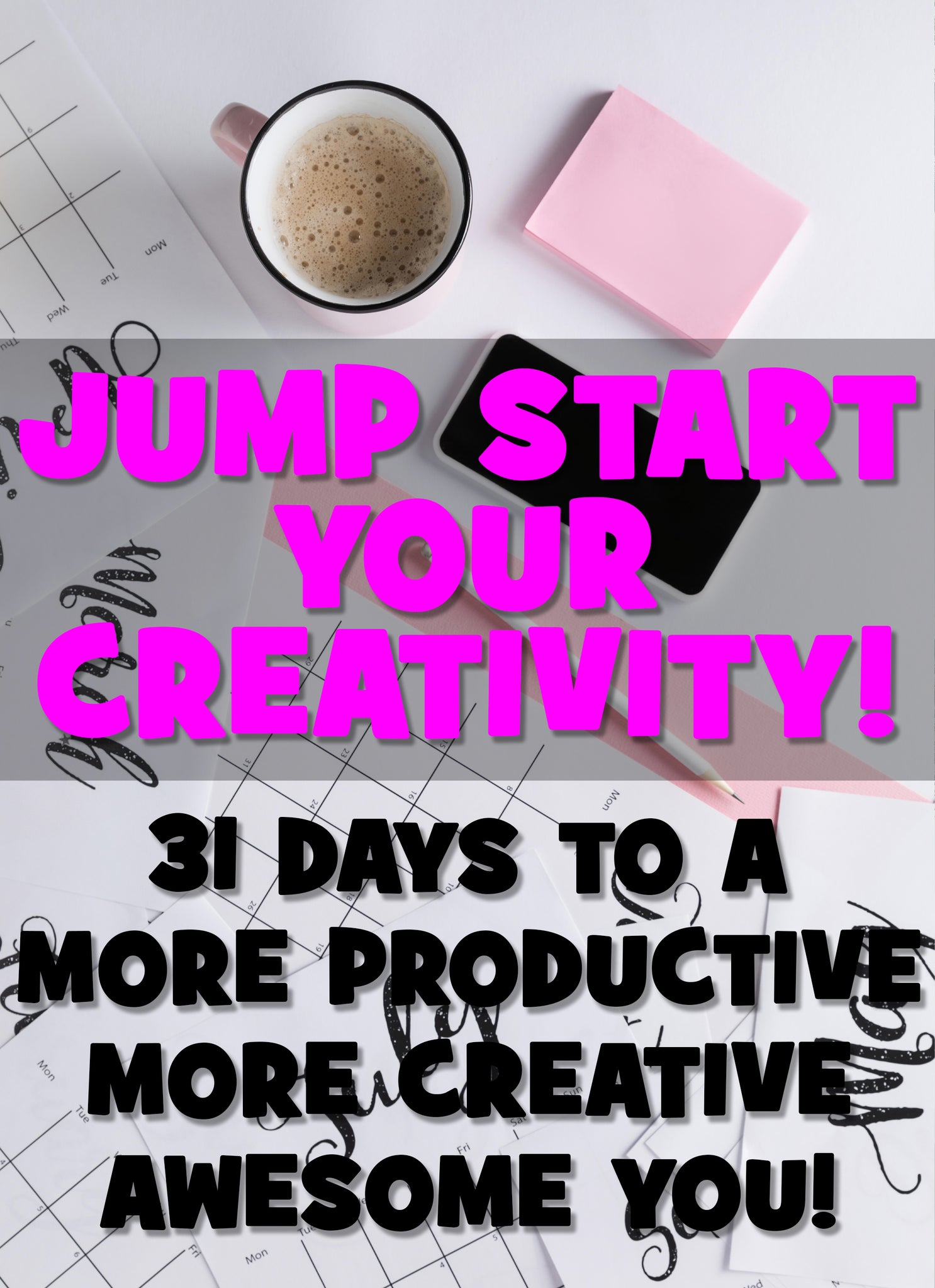 Jump Start Your Creativity!