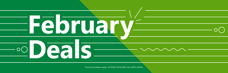 Exclusive In-Store February Deals