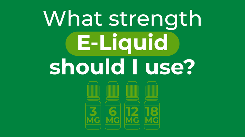 What strength e-liquid should I use?
