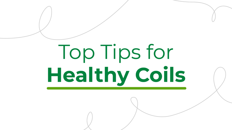 Top tips for healthy coils