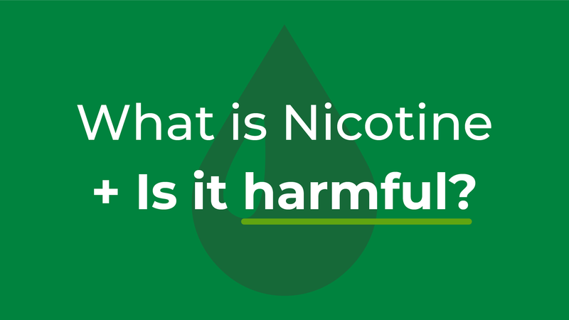VPZ What is nicotine and is it harmful?