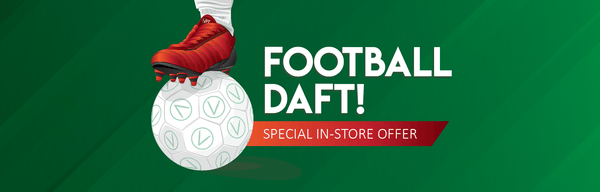 Football Daft Special In-Store Offer