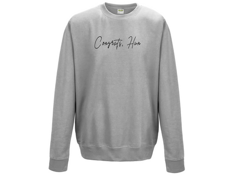Congrats Hun | Women's Sweatshirt | Heather Grey