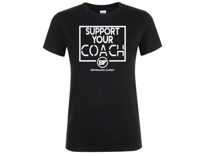 BFunctional | Support Your Coach Women's T shirt | Black
