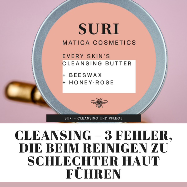 Suri Cleansing Butter Matica Cosmetics Hamburg