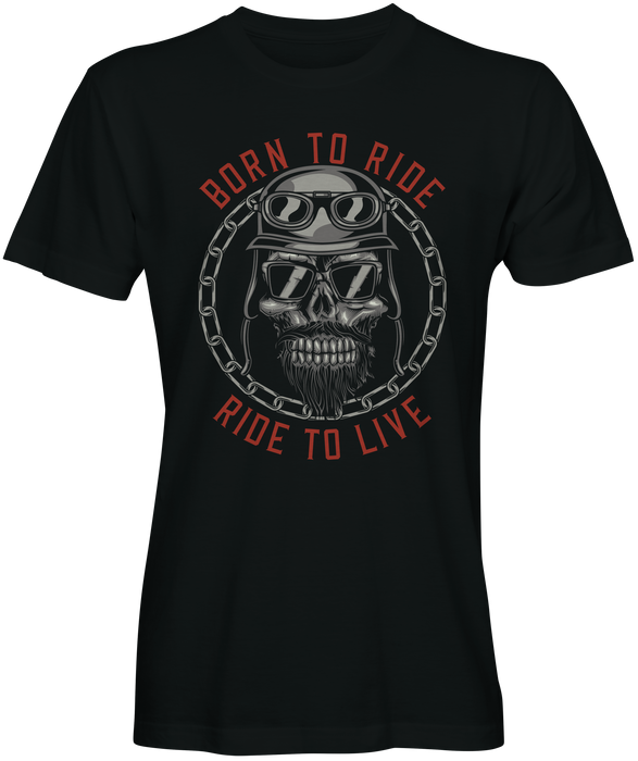 Born To Ride Motorcycle T-shirts