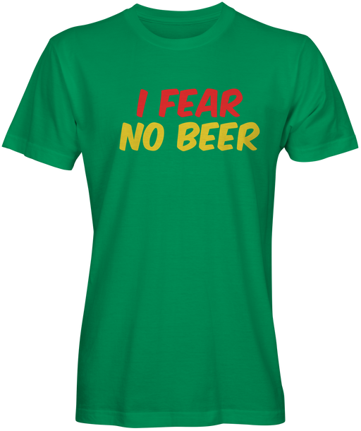 Fear No Beer T-shirts