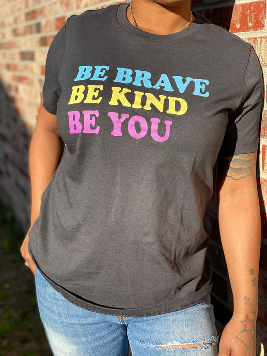 Be You Be Kind  Be Brave Women's T-shirts For Sale