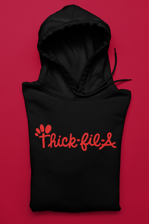 Thick-Fil-A- Hoodie