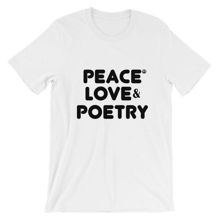 Peace Love and Poetry T-shirt