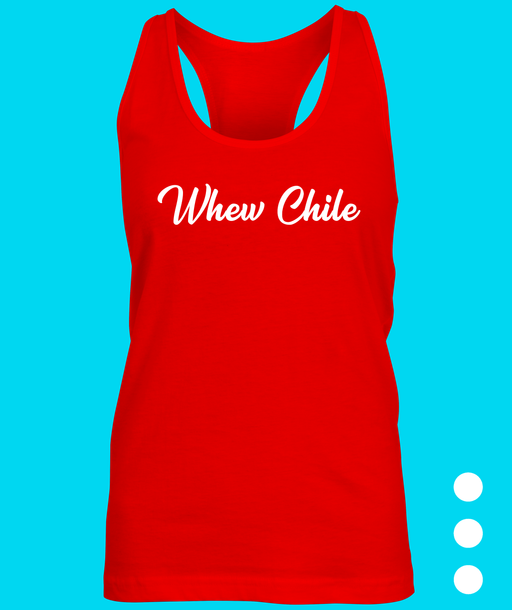 Whew Chile Slogan Ladies Tank Top