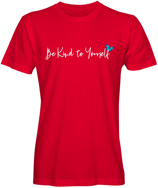 Be Kind To Yourself Slogan T-shirt