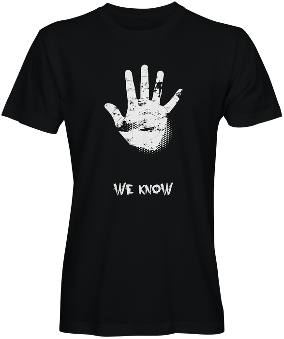 We Know Graphic Tee