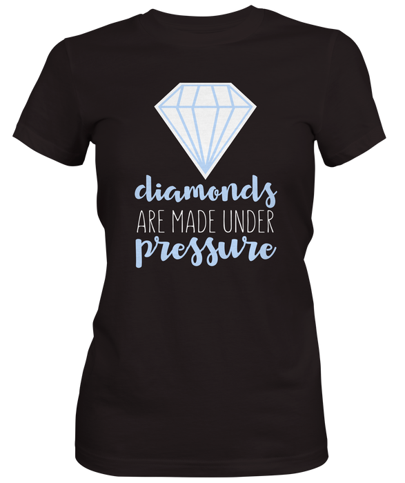 Diamonds Under Pressure Women's T-shirt