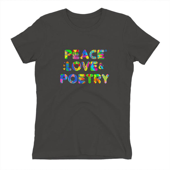 Peace Love Poetry Ladies T-shirt