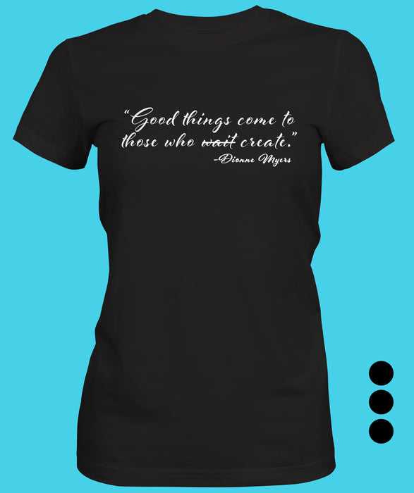 Good Thing's Women's T-shirt