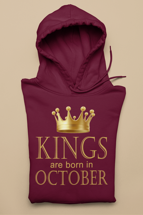 Kings Are Born In October Birthday Hoodie