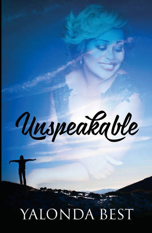 Unspeakable by Yalonda Best