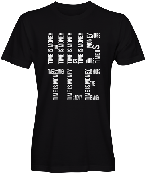 Time is Money Hustle T-shirt for Sale