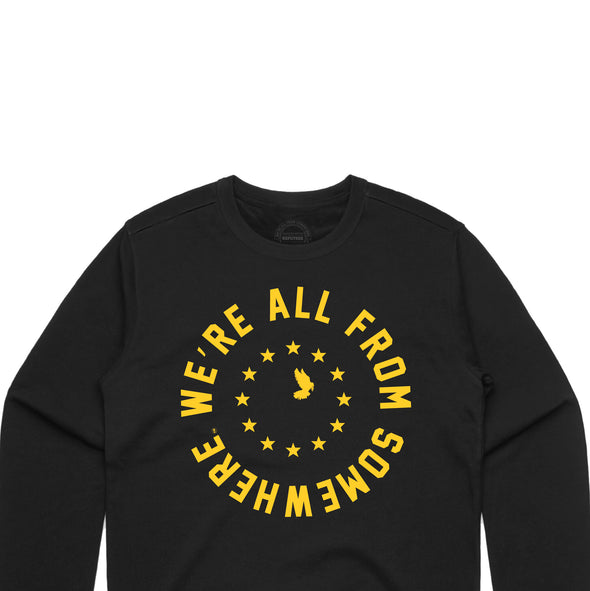 We're All From Somewhere Crew Neck - PRE SALE