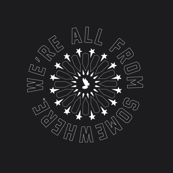 We're All From Somewhere - Hoodie - Sold out