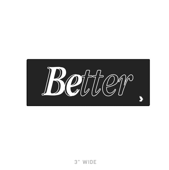 Be Better - Sticker Pack
