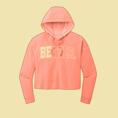 Be Better Athletics - Cropped Hoodie