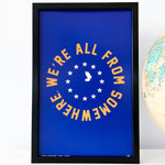 We're All From Somewhere  - Poster