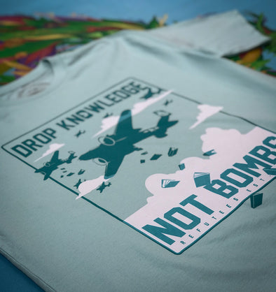 Drop Knowledge Not Bombs - Sale