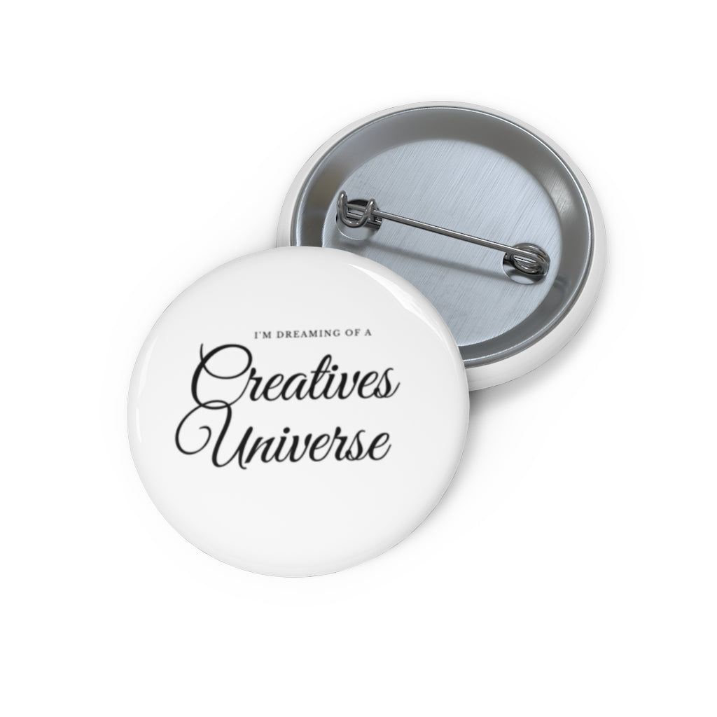 I'm dreaming of a Creatives UniCustom Pin Buttons