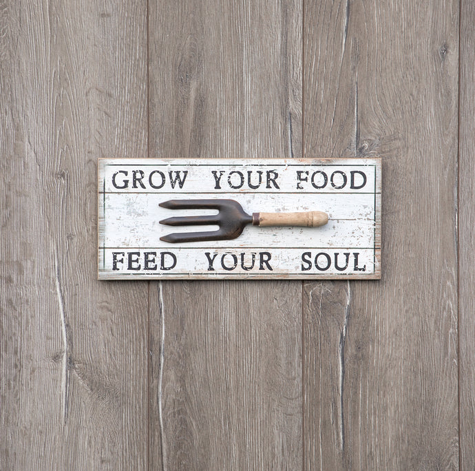 Grow Your Food, Feed Your Soul Sign