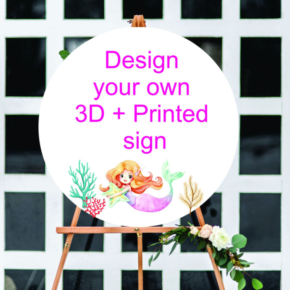 Design your own sign with 3D TEXT & PRINTED GRAPHICS