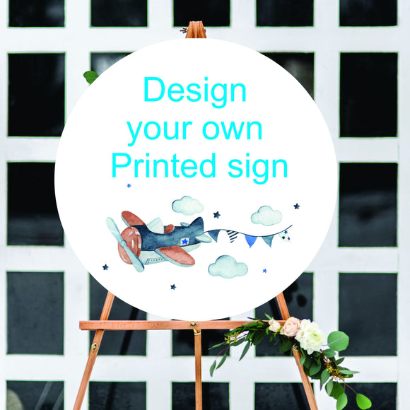 Design your own PRINTED sign