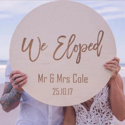 Elopement Sign - Etched Sign