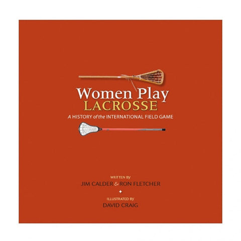 Women Play Lacrosse - Book