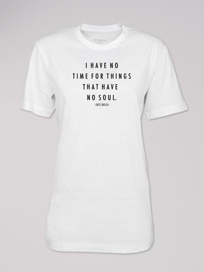 "T-Shirt Logo ""no time for things..."""