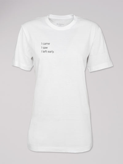 "T-Shirt Logo ""I left early"""