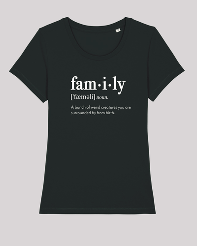 "Damen T-Shirt ETH002-family von ethicted in Black, Spaß-Lexikon-Text ""A bunch of..."", gefertigt aus Bio-Baumwolle"