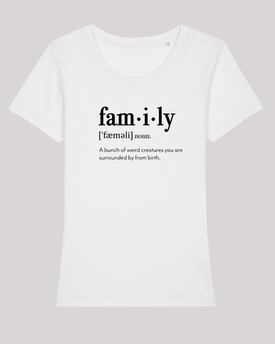"Damen T-Shirt ETH002-family von ethicted in White, Spaß-Lexikon-Text ""A bunch of..."", gefertigt aus Bio-Baumwolle"