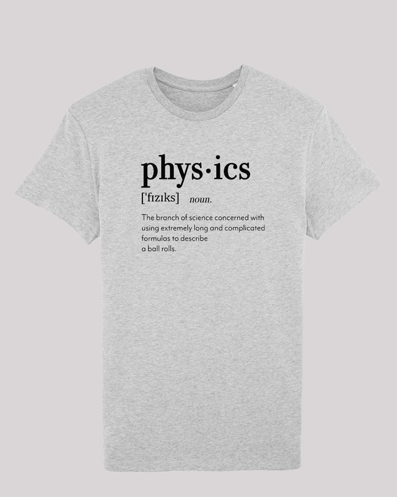 "Herren T-Shirt ETH001-physics von ethicted in Heather Grey, Spaß-Lexikon-Text ""The branch of..."", gefertigt aus Bio-Baumwolle"