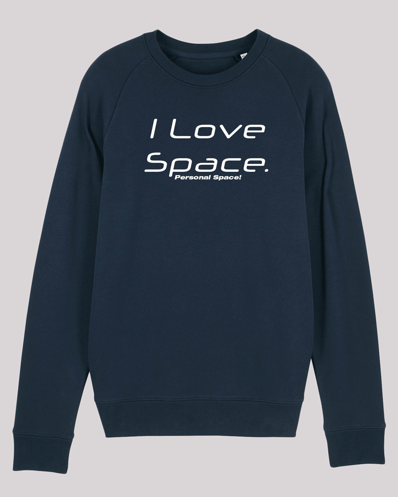 "Herren Sweatshirt ETH004-space in French Navy von ethicted, Text ""I love space..."", gefertigt aus Bio-Baumwolle"