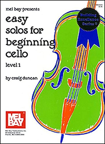 Easy Solos for Beginning Cello Level 1- Duncan