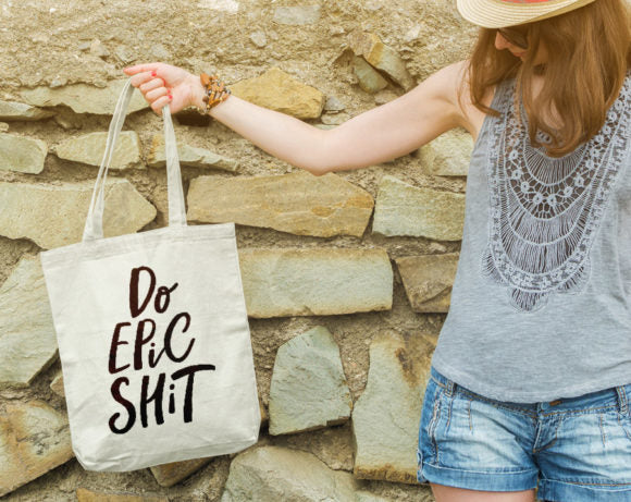 Do Epic Shit Tote