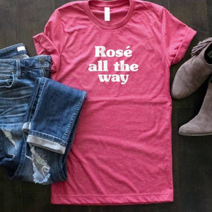 Rose All the Way T-shirt