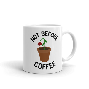 Not Before Coffee Mug