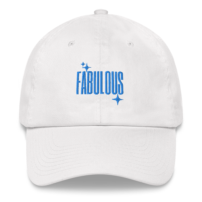 Fabulous Embroidered Dad Hat