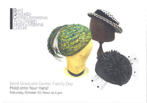 Bard Gallery Fall 2011 featuring Artikal Millinery Workshop