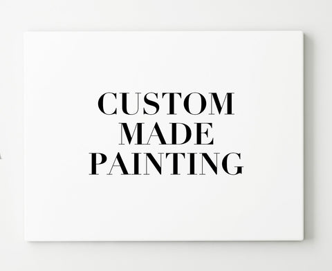 CUSTOM MADE PAINTING